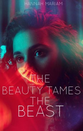 The Beauty Tames The Beast (TH SERIES #3) by hanmariam