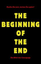 The Beginning of the End - The good Evil by alex6er