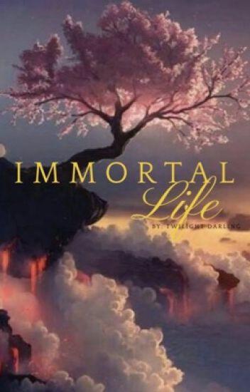 Immortal Life (A Twilight Saga) - TwilightDarling❤️ - Wattpad