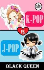 K-POP vs. J-POP by XXXBlackQueenXXX
