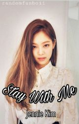Stay With Me | Jennie Kim by randomfanboii