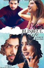 Blissful life by krati31jain
