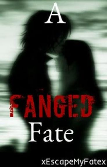 A Fanged Fate