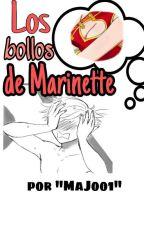   +18   • LOS BOLLOS DE MARINETTE • - 《MLB》[Two-Shot] by Mary_Shaw_98
