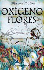 Oxígeno De Flores. [Larry Stylinson] by TheSceneOfSilencie