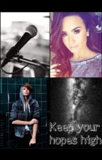 Keep your hopes high ( gxg, Demi Lovato fanfic) by demetriasknight