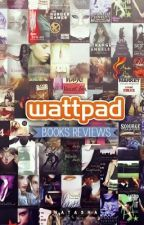 Wattpad Books Reviews by Aasma-