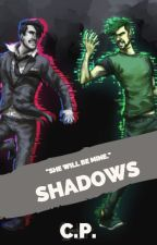Shadows (AntisepticeyeXreaderXDarkiplier) by darksepticnatepat