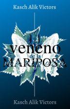 El veneno de la mariposa by V10A61K