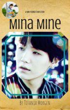 Mina Mine | MYG FF by titaniamorgen