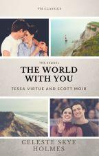 The World With You by CelesteSkyeHolmes