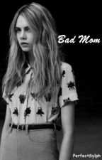 BAD MOM \m/ by PerfectSylph