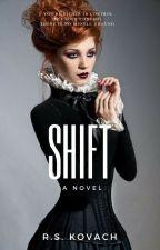 Shift by rskovach
