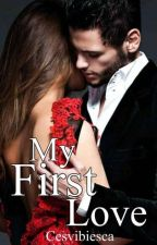 MY FIRST LOVE (SPG) COMPLETED by Cesvibiesca