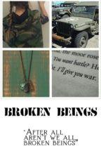 Broken Beings by Musicislife0627