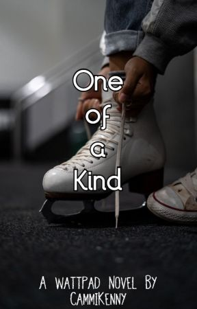 One Of A Kind by CammiKenny