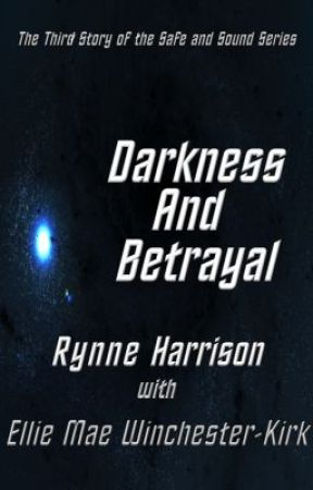 Darkness and Betrayal by rynneharrison