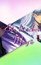 Ein bisschen Magie (Sesshomaru Ff) by AnimeTime155