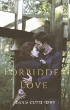 Forbidden Love (GOOGLE PLAY BOOK) by CutelFishy
