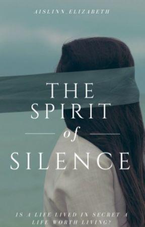 The Spirit of Silence by Aislinn_Elizabeth