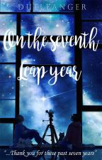 On the Seventh Leap Year by Dueleanger