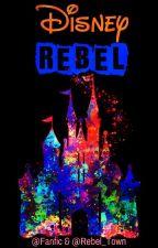 Disney REBEL anthology by Rebel_Town