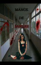 Manos De Sangre by eLi_marti01
