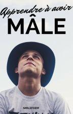 Apprendre à avoir mâle by SmileOfEm