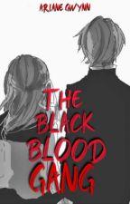 The Black Blood Gang by Enaira_Gwyne_45