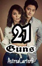 21 Guns by AstreaCarter9