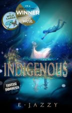 Indigenous by E-Jazzy