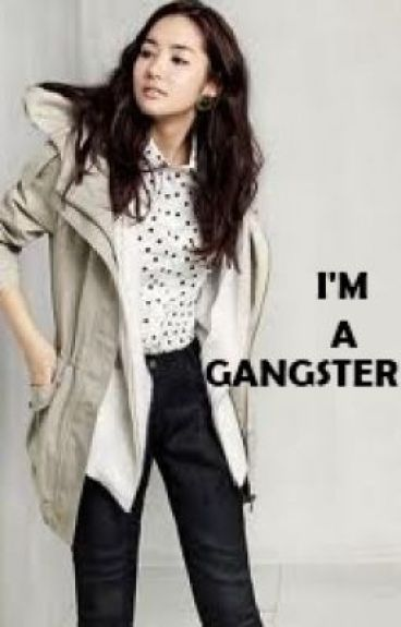I'M A GANGSTER ( completed )