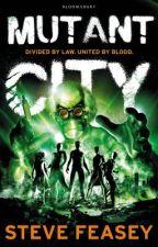 Mutant City by SteveFeasey