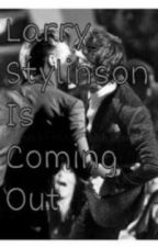 Larry Stylinson Is Coming Out [OS Larry Stylinson] by horanspolo_
