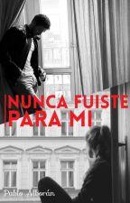 Nunca Fuiste Para Mi [Pablo Alborán] by SolangeDalSanto
