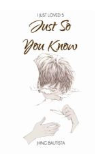 IJL #5: Just So You Know by JhingBautista