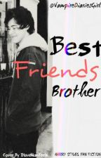 Best Friends Brother (One Direction) Editing by VampireDiariesGirl