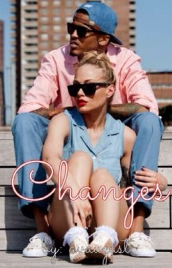 Changes (August Alsina Story)