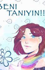 BENİ TANIYIN!! by Mia8902