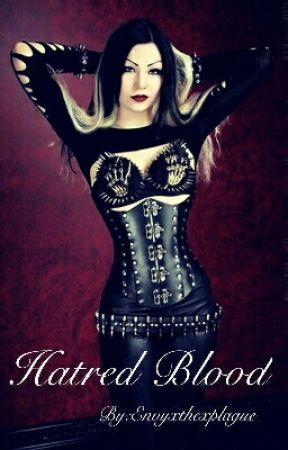 Hatred Blood by Envyxthexplague