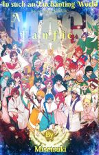 In such an Enchanting World (Magi Fanfiction) by Misetsuki