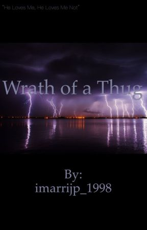 Wrath of a Thug by imarrijp_1998