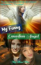 My Funny Guardian Angel ON HOLD(gxg) by AlexaNhia