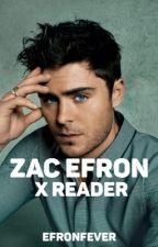Zac Efron x Reader by efronfever