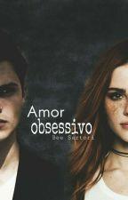 Amor obsessivo by Bee_Sartori02