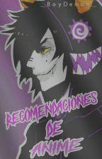Recomendaciones de anime by boy_demon_dead
