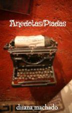 Anedotas/Piadas by diiana_machado
