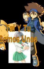 Tai Y Tu Somos Unos by lion-cat