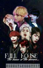 Full House | BTS x KTH by thefantasizer7