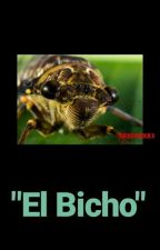 """El """"Bicho"""" by marturodini123"""